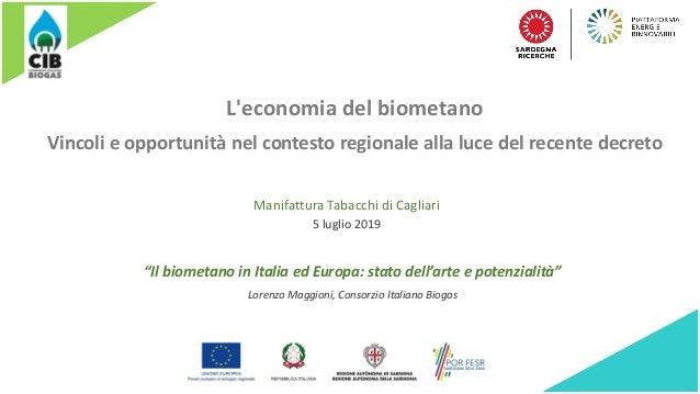 """L'economia del biometano Vincoli e opportunità nel contesto regionale alla luce del recente decreto """"Il biometano in Itali..."""
