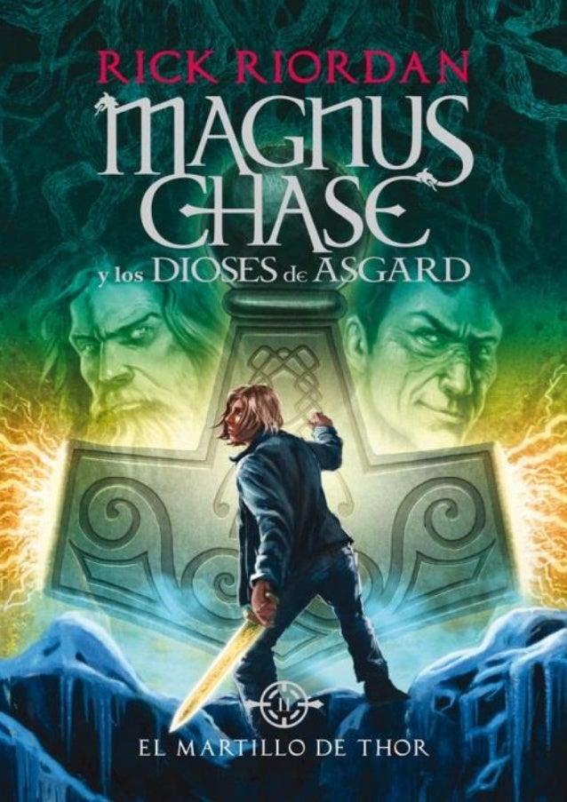 02 magnus chase y los dioses de asgar el martillo de