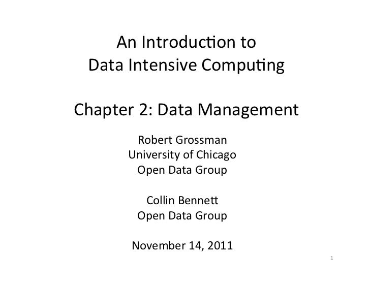 An Introduc+on to   Data Intensive Compu+ng                      Chapter 2: Data Management       ...