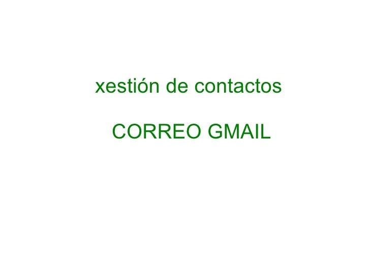 xestión de contactos  CORREO GMAIL