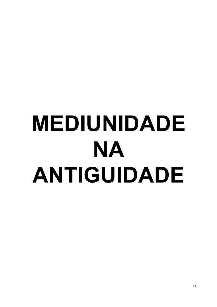 MEDIUNIDADE     NAANTIGUIDADE              11