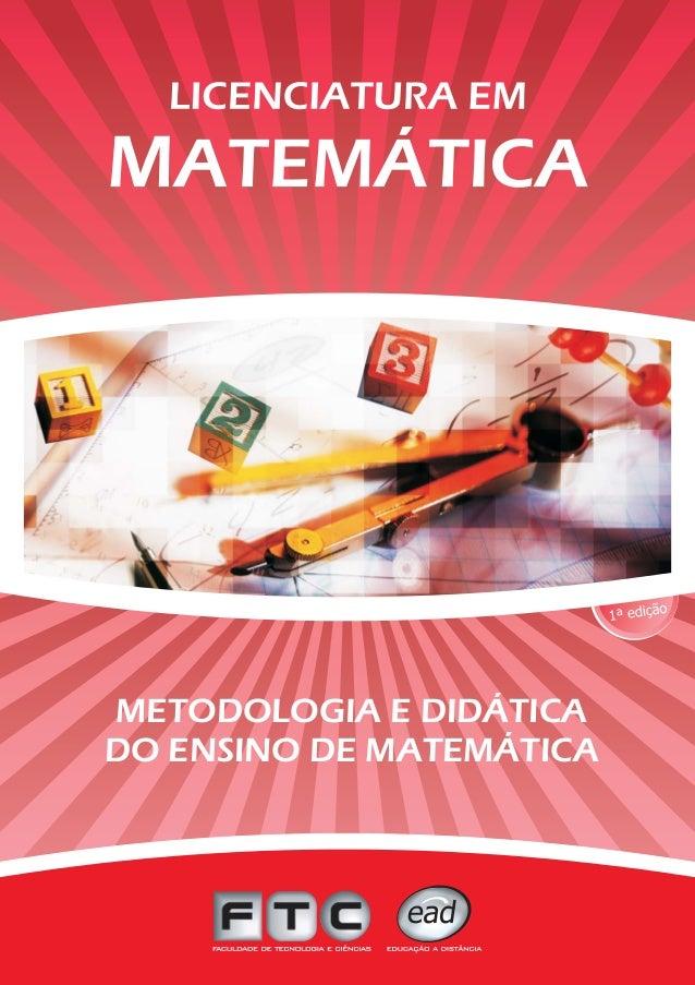 METODOLOGIA E DIDÁTICA DO ENSINO DE MATEMÁTICA