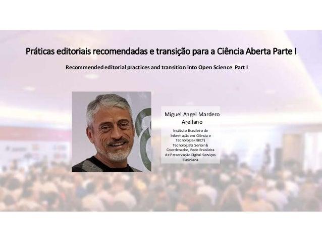 Miguel Angel Mardero Arellano Instituto Brasileiro de Informação em Ciência e Tecnologia (IBICT) Tecnologista Senior & Coo...