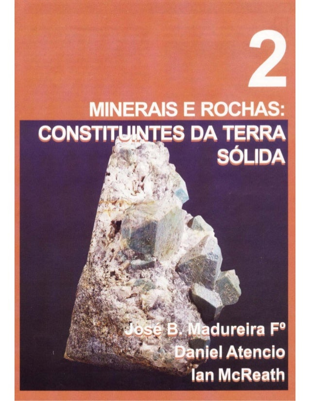 02 minerais e rochas.constituintes da terra sólida