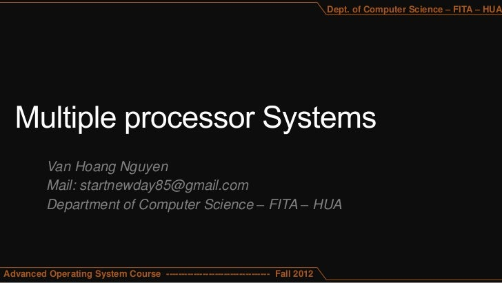 Dept. of Computer Science – FITA – HUA          Van Hoang Nguyen          Mail: startnewday85@gmail.com          Departmen...