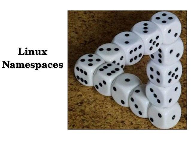 LinuxLinux NamespacesNamespaces