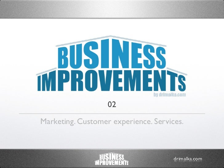 02Marketing. Customer experience. Services.                                      drimalka.com
