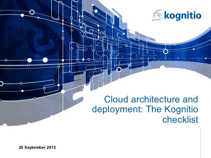 Cloud architecture and                    deployment: The Kognitio                                    checklist20 Septembe...
