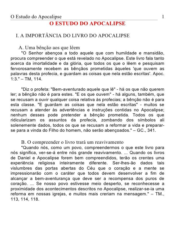 O Estudo do Apocalipse                                                    1                   O ESTUDO DO APOCALIPSE  I. A...