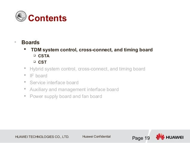 Contents•   Boards       TDM system control, cross-connect, and timing board            CSTA            CST       Hybr...