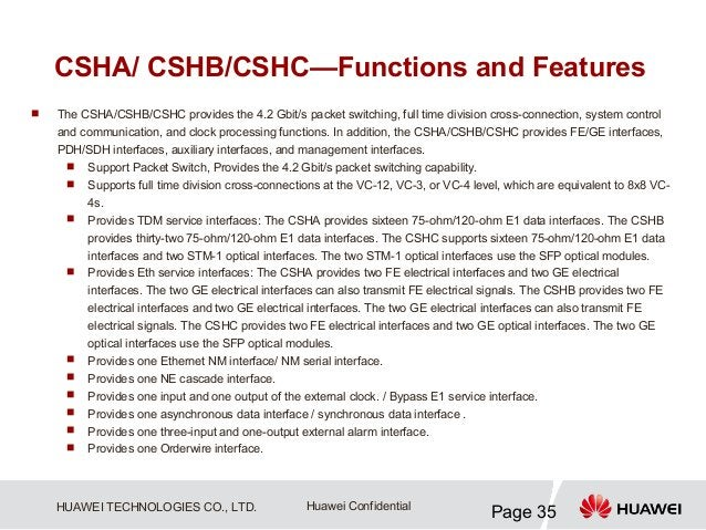 CSHA/ CSHB/CSHC—Functions and Features   The CSHA/CSHB/CSHC provides the 4.2 Gbit/s packet switching, full time division ...