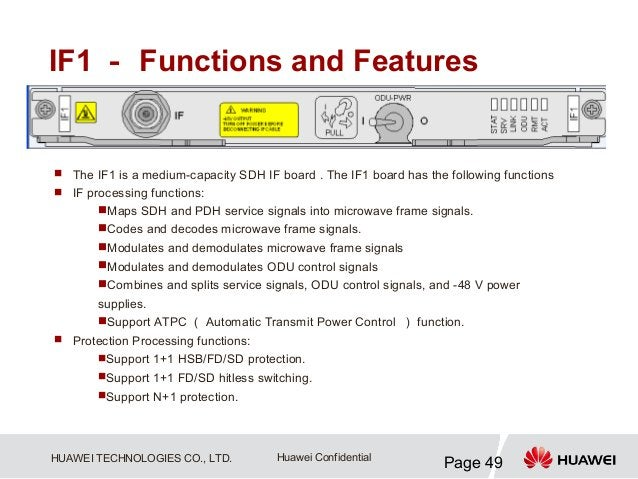 IF1 - Functions and Features The IF1 is a medium-capacity SDH IF board . The IF1 board has the following functions IF pr...