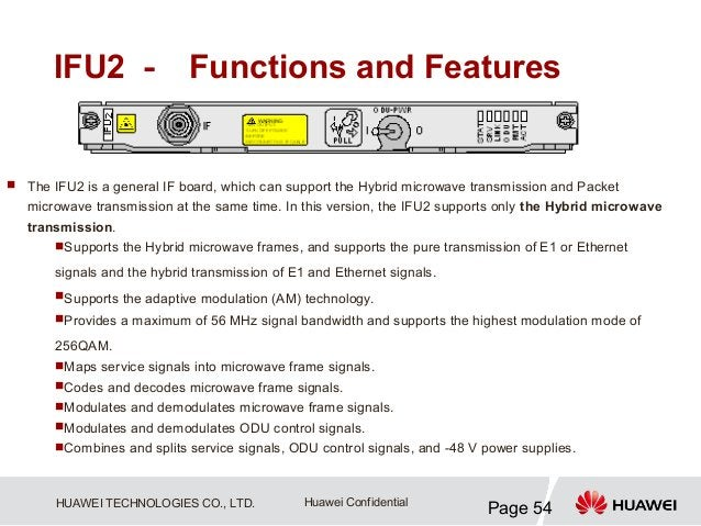 IFU2 - Functions and Features The IFU2 is a general IF board, which can support the Hybrid microwave transmission and Pac...