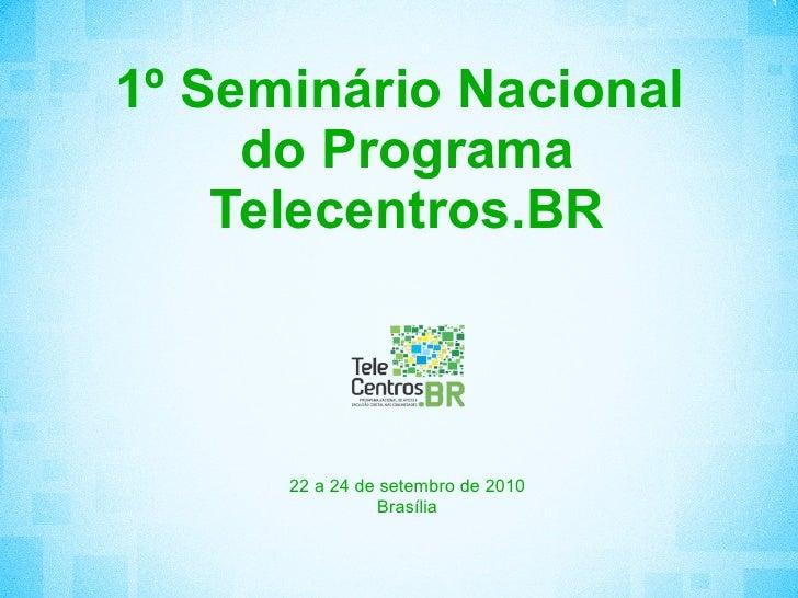 Panorama Geral do programa Telecentros.BR