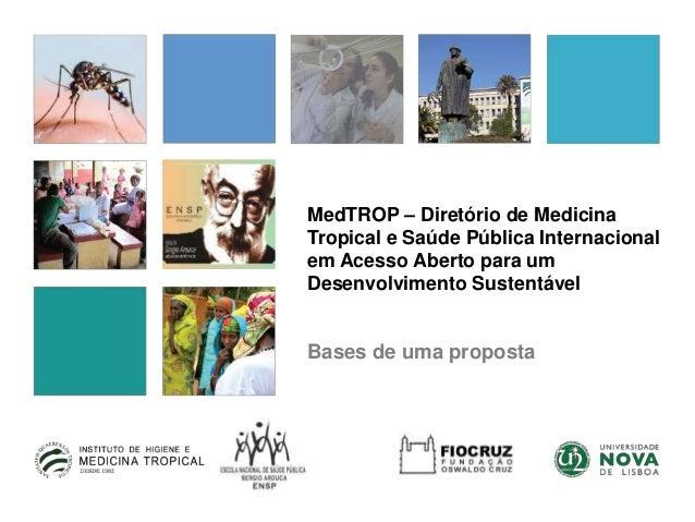 MedTROP – Diretório de Medicina Tropical e Saúde Pública Internacional em Acesso Aberto para um Desenvolvimento Sustentáve...