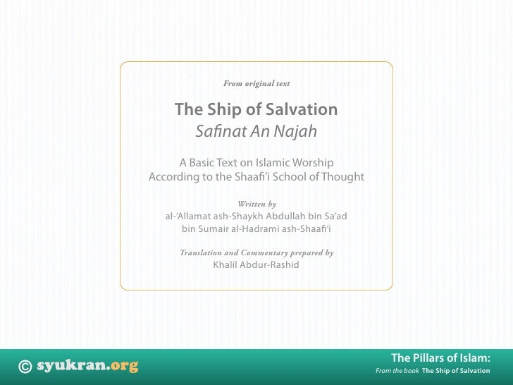 From original text            The Ship of Salvation            Safinat An Najah          A Basic Text on Islamic Worship   ...