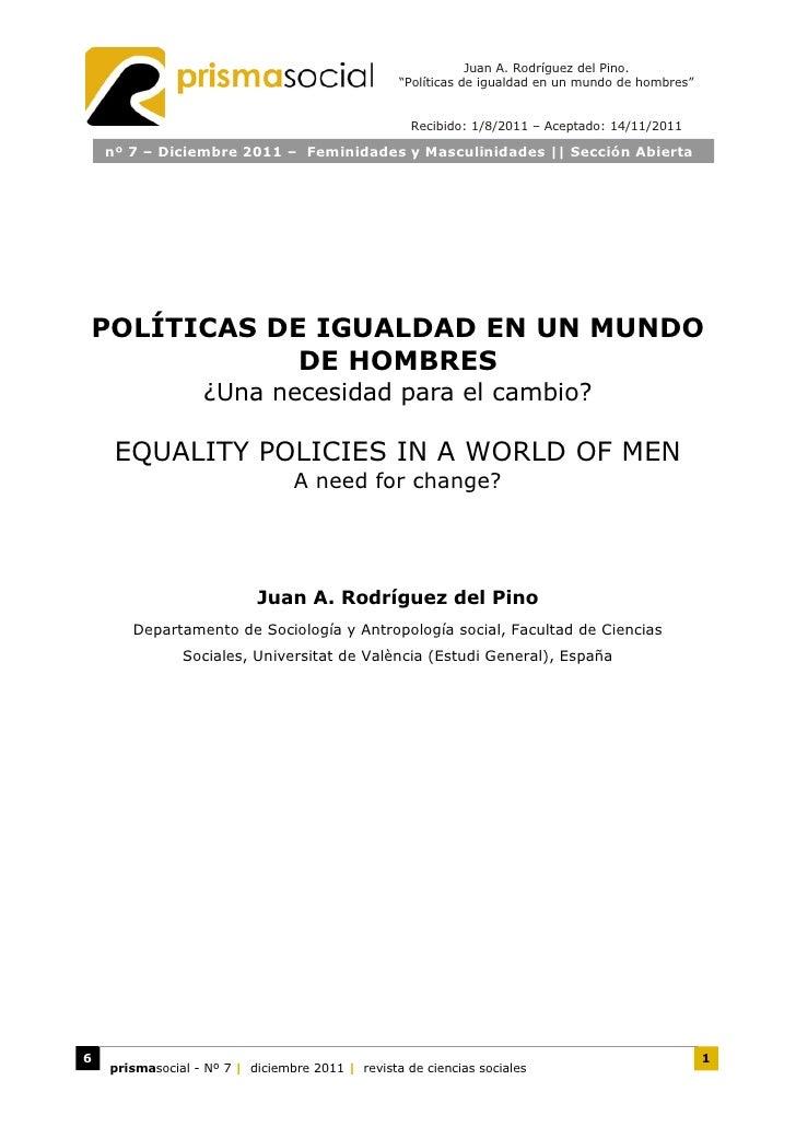 """Juan A. Rodríguez del Pino.                                                  """"Políticas de igualdad en un mundo de hombres..."""