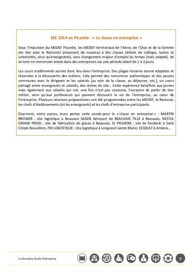 SEE  2014  en  Picardie  -‐  «  La  classe  en  entreprise  »  Sous  l'impulsion  du  MEDEF  Picardie,  les  MEDEF  terri...