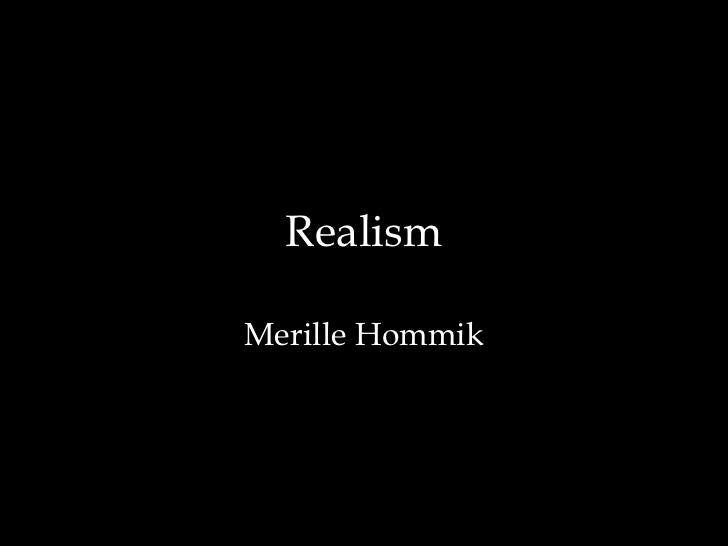 RealismMerille Hommik