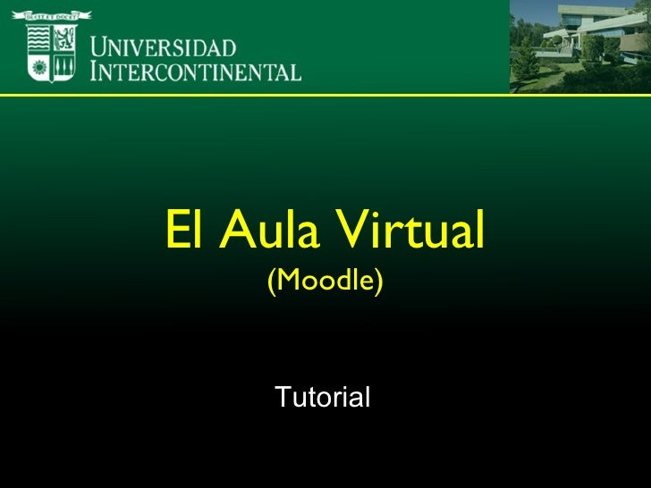 El Aula Virtual (Moodle) Tutorial
