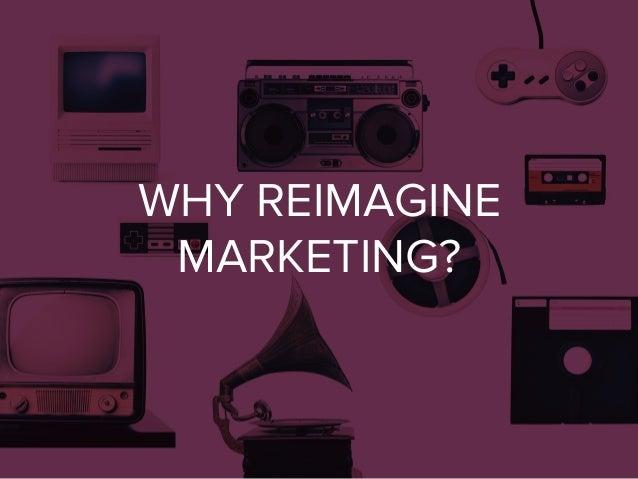 #1NLab14: Reimagine Marketing Slide 3