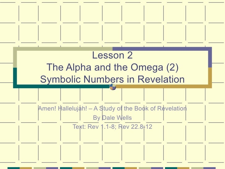 02 Revelation Symbolic Numbers In Revelation