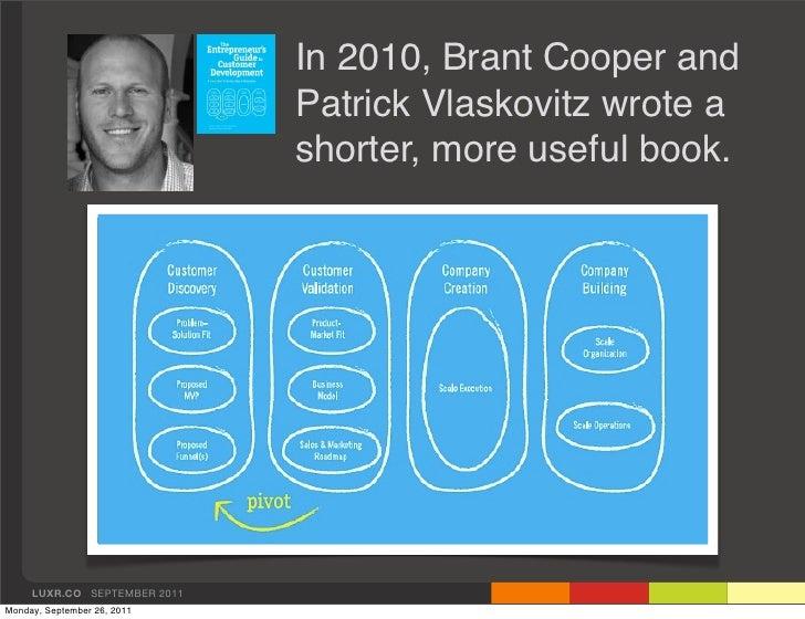 In 2010, Brant Cooper and                              Patrick Vlaskovitz wrote a                              shorter, mo...