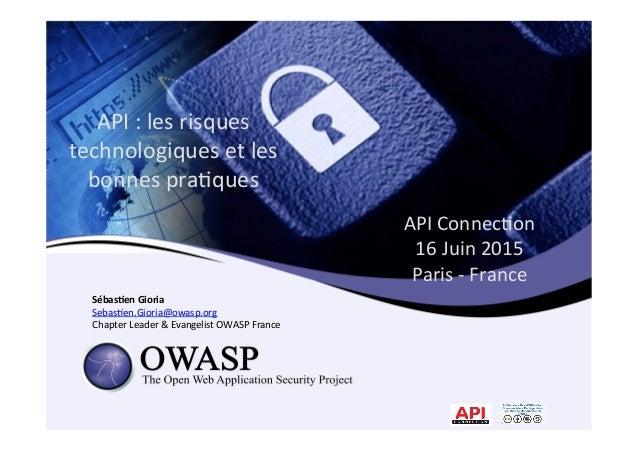 API  Connec*on     16  Juin  2015     Paris  -‐  France       Sébas&en  Gioria   Sebas*en.Gio...