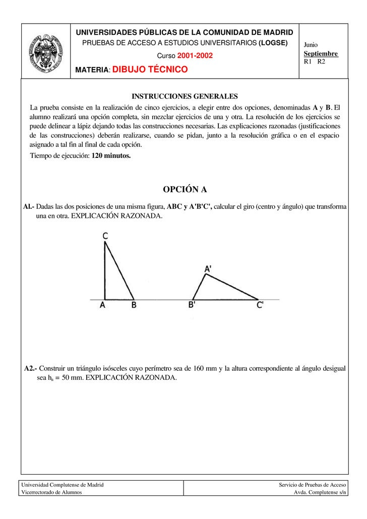 UNIVERSIDADES PÚBLICAS DE LA COMUNIDAD DE MADRID                         PRUEBAS DE ACCESO A ESTUDIOS UNIVERSITARIOS (LOGS...