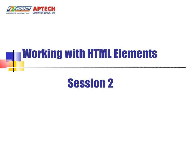 Working with HTML Elements Session 2
