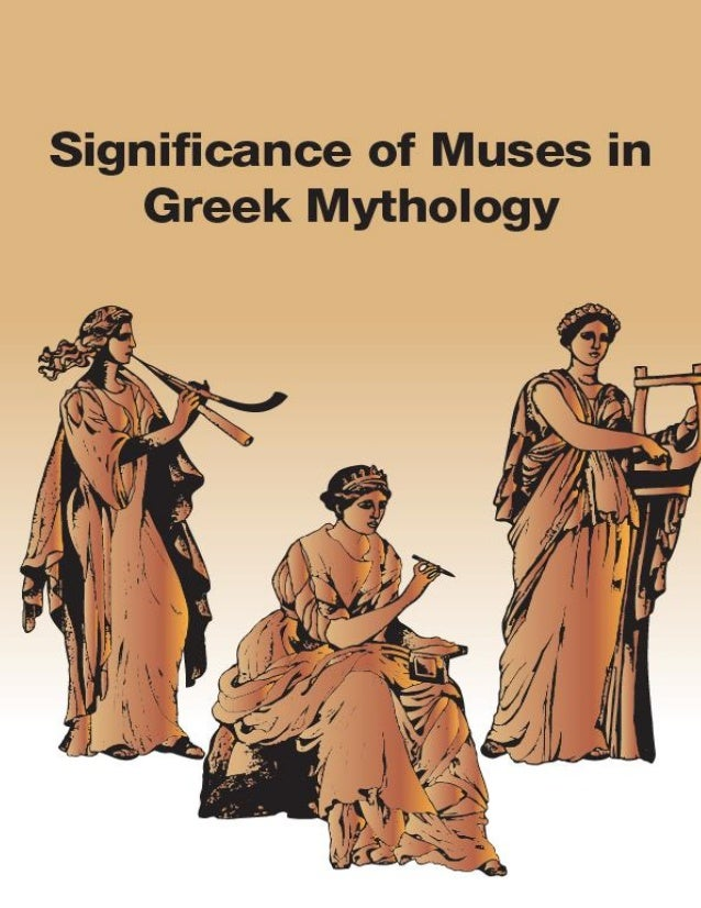 Significance Of Muses In Greek Mythology Introduction The Muses In The Greek Mythology Were The