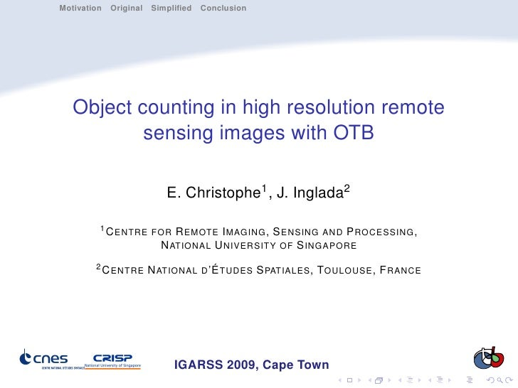Motivation Original Simplified Conclusion       Object counting in high resolution remote           sensing images with OTB...