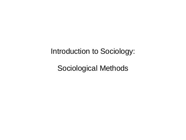 Introduction to Sociology: Sociological Methods