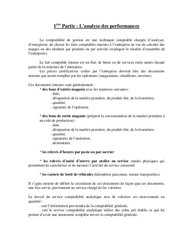 1ère Partie : L'analyse des performances La comptabilité de gestion est une technique comptable chargée d'analyser, d'enre...