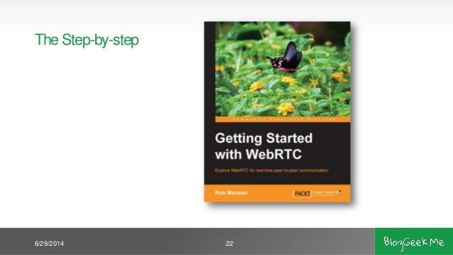 Baby Steps A Webrtc Tutorial