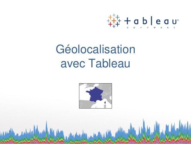 Géolocalisation avec Tableau