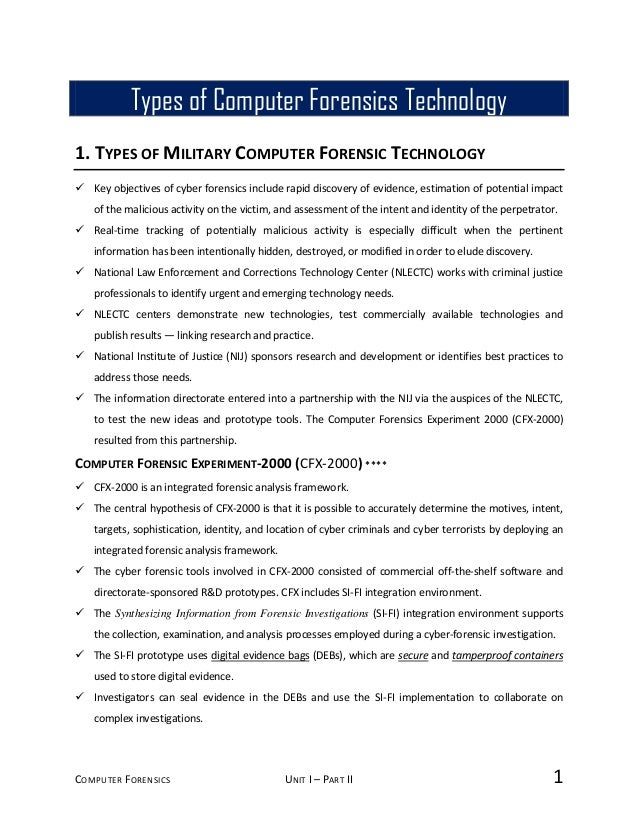 COMPUTER FORENSICS UNIT I – PART II 1 1. TYPES OF MILITARY COMPUTER FORENSIC TECHNOLOGY  Key objectives of cyber forensic...