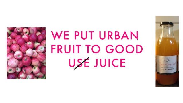 WE PUT URBAN FRUIT TO GOOD USE JUICE