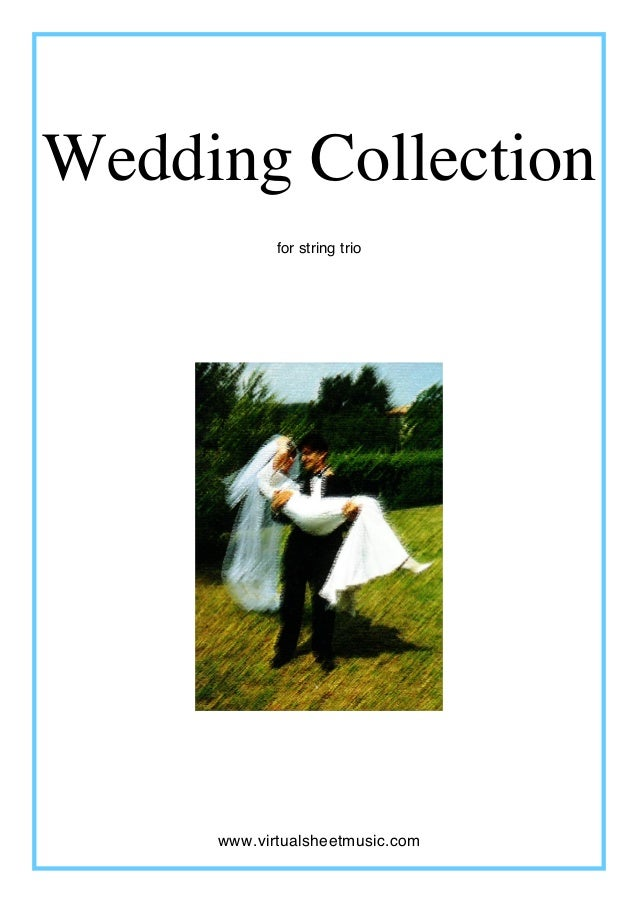 Wedding Collection for string trio www.virtualsheetmusic.com