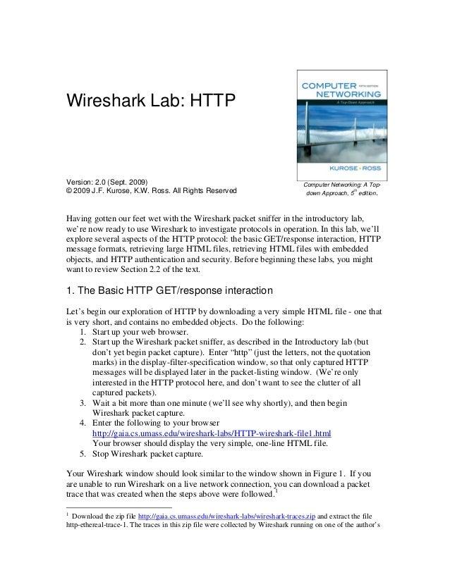 Wireshark Lab: HTTPVersion: 2.0 (Sept. 2009)                                                         Computer Networking: ...