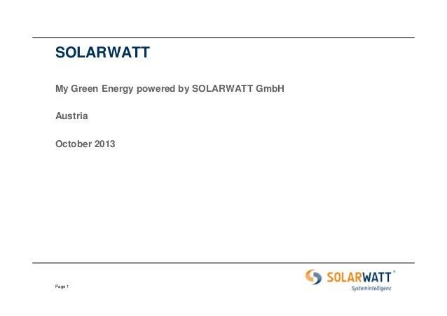 SOLARWATT My Green Energy powered by SOLARWATT GmbH Austria October 2013  Page 1