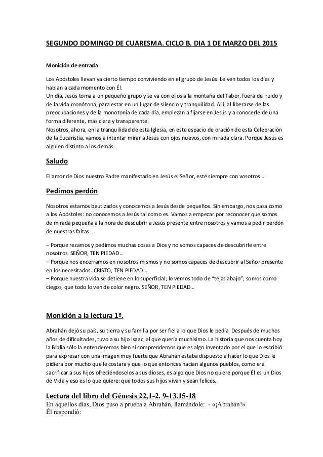 SEGUNDO DOMINGO DE CUARESMA. CICLO B. DIA 1 DE MARZO DEL 2015 Monición de entrada Los Apóstoles llevan ya cierto tiempo co...