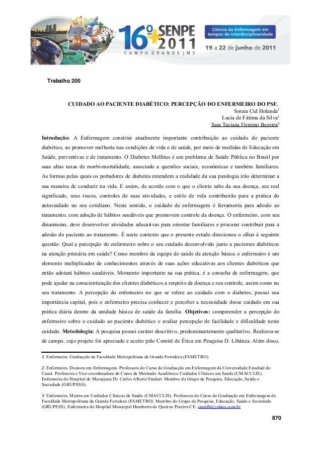 CUIDADO AO PACIENTE DIABÉTICO: PERCEPÇÃO DO ENFERMEIRO DO PSF. Soraia Cid Holanda1 Lucia de Fátima da Silva2 Sara Taciana ...