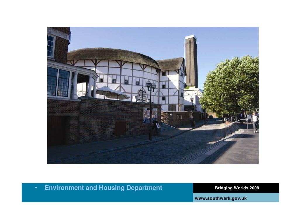 •   Environment and Housing Department          Bridging Worlds 2008                                           www.southwa...