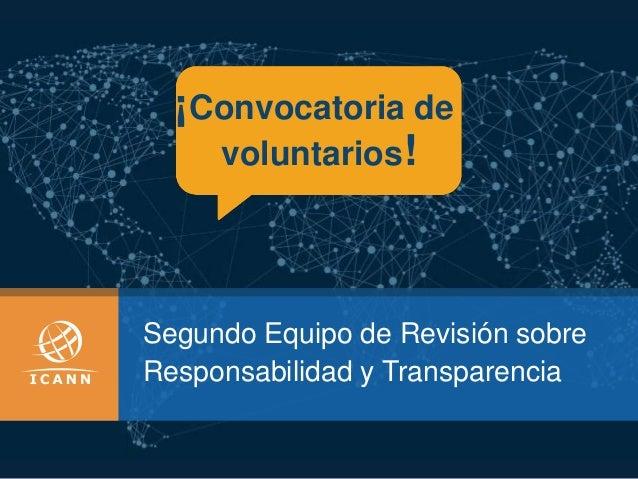 Segundo Equipo de Revisión sobre Responsabilidad y Transparencia ¡Convocatoria de voluntarios!