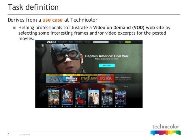 Derives from a use case at Technicolor  Helping professionals to illustrate a Video on Demand (VOD) web site by selecting...