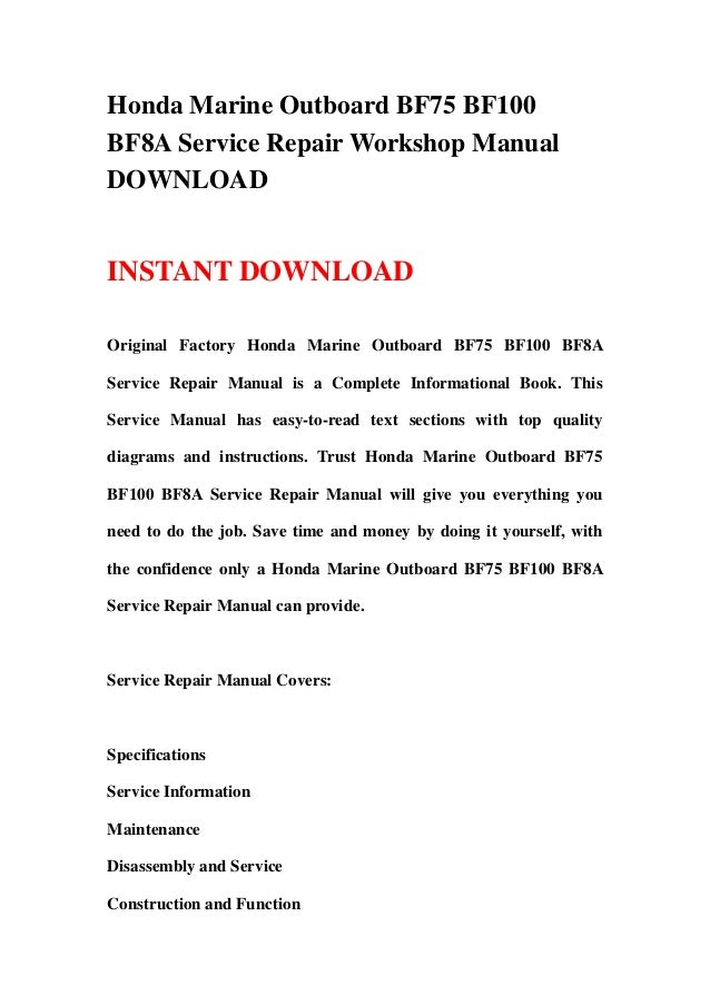 honda marine outboard bf75 bf100 bf8a service repair workshop manual rh slideshare net honda bf100 workshop manual honda bf100 outboard service manual