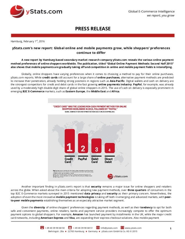 1 PRESS RELEASE Hamburg, February 1st , 2016 yStats.com's new report: Global online and mobile payments grow, while shoppe...