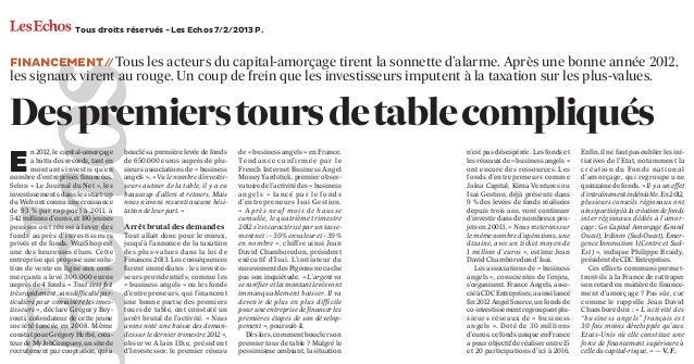 Tous droits réservés - Les Echos 7/2/2013 P.SupplementFINANCEMENT / Tous les acteurs du capital-amorçage tirent la sonnett...