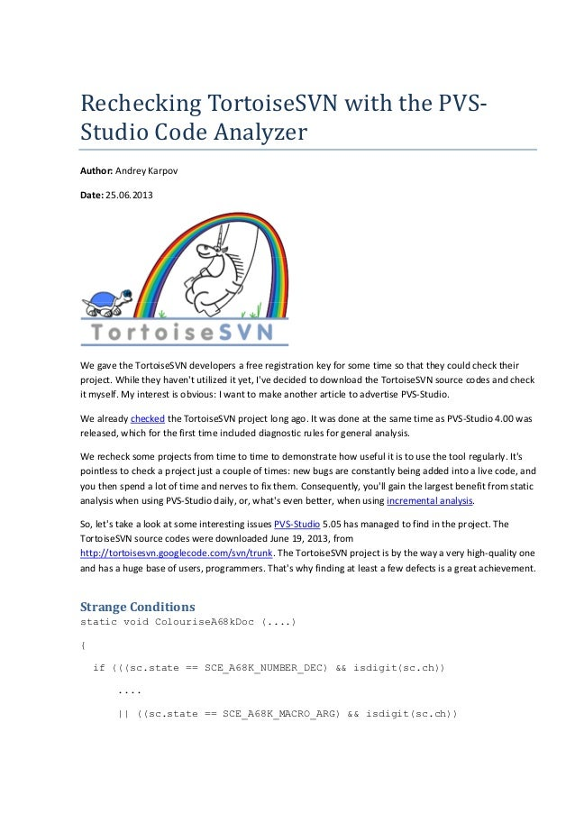 RecheckingTortoiseSVNwiththePVS- StudioCodeAnalyzer Author: Andrey Karpov Date: 25.06.2013 We gave the TortoiseSVN d...